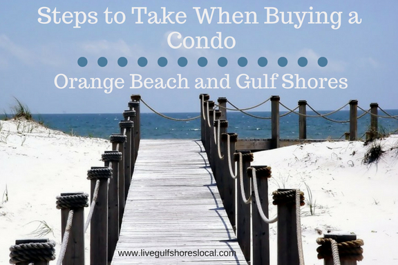 Steps to Take When Buying a Condo - Orange Beach and Gulf Shores