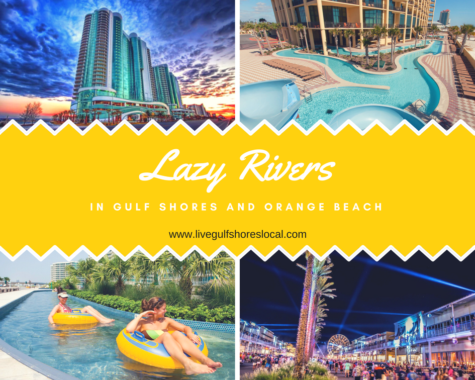 Lazy Rivers in Gulf shores and Orange Beach