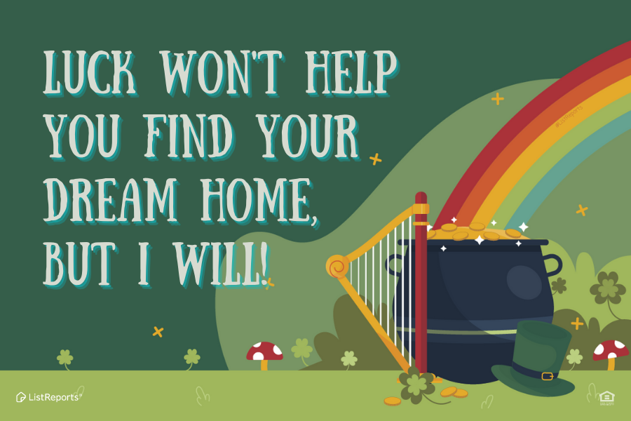 to find your dream home