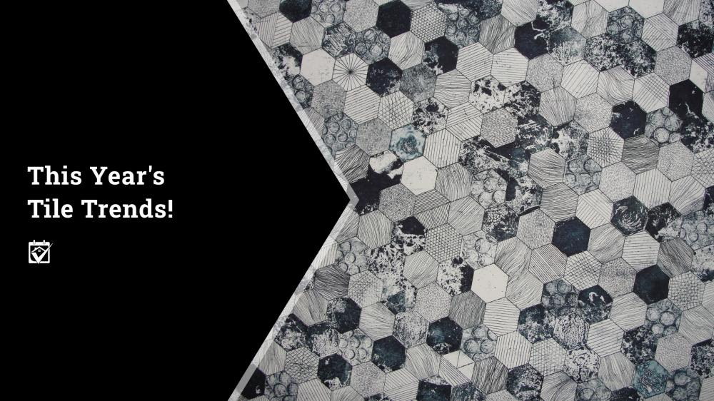This Year's Tile Trends!
