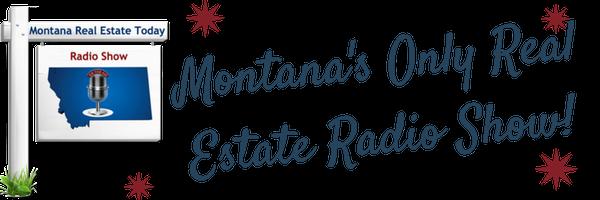 Montana's Real Estate Radio Show