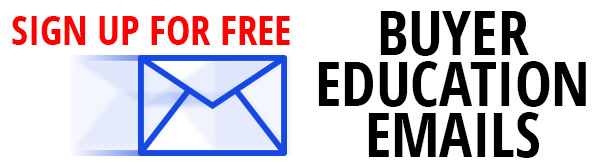 Click here to sign up for your free Buyer Education emails