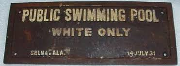 White Only Swimming Pool Sign from Selma Alabama