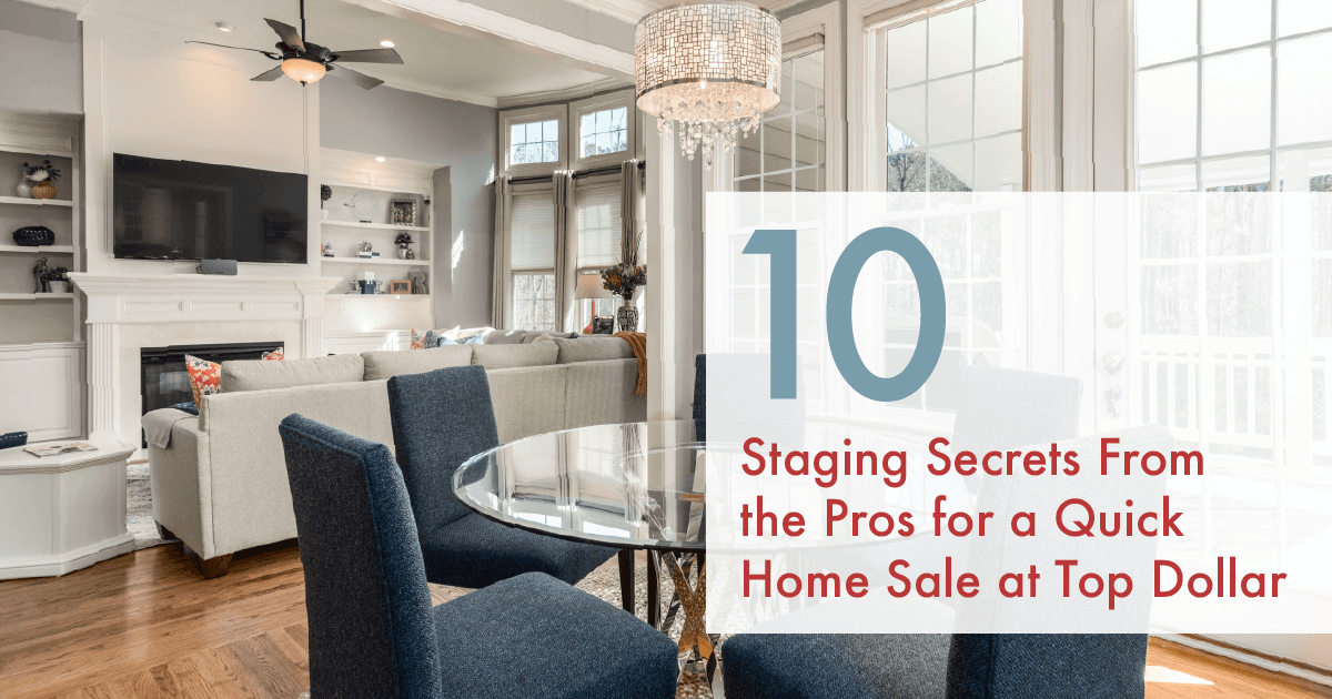 10 Staging Secrets from the Pros
