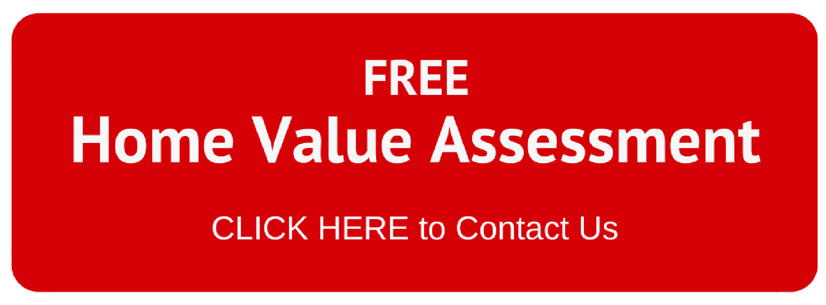 FREE Home Value Assessment