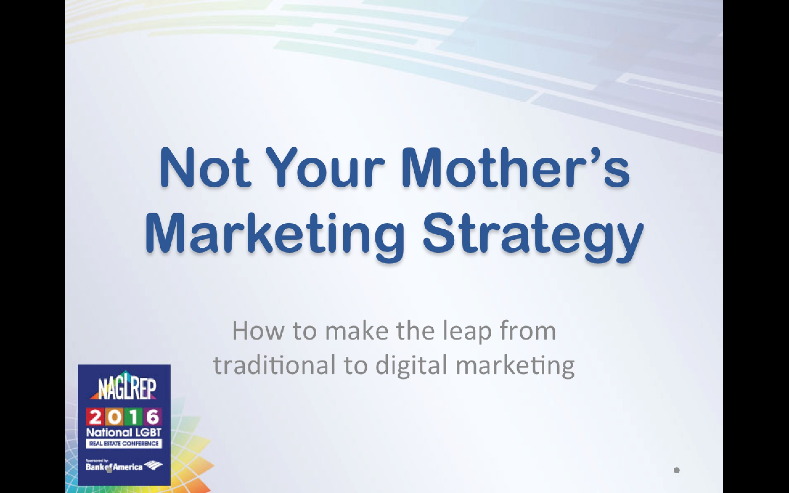 Not Your Mother's Marketing Strategy