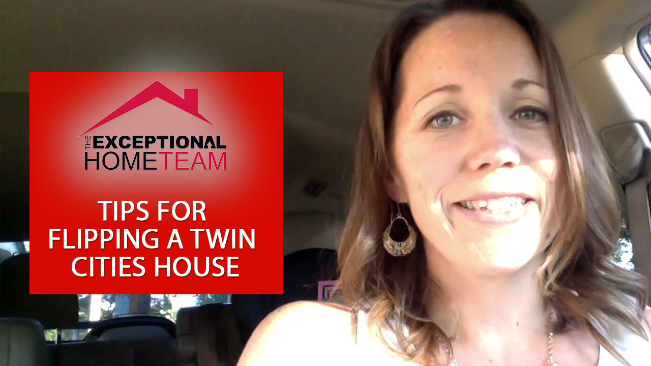 Twin cities real estate flipping houses the exceptional for Flipping a house tips