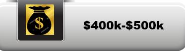 $400k-$500k