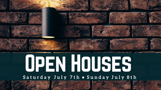 Our Open Houses in the Boston area on July 7th and July 8th of 2018
