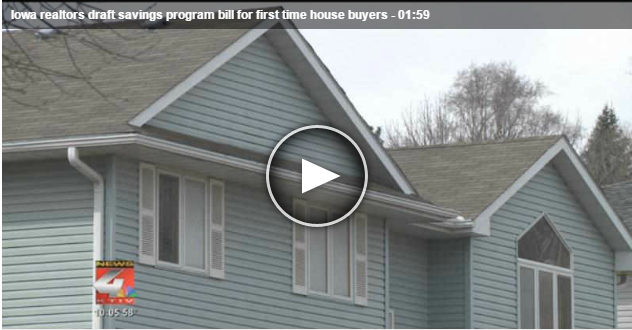 Iowa realtors draft savings program bill for first time house buyers