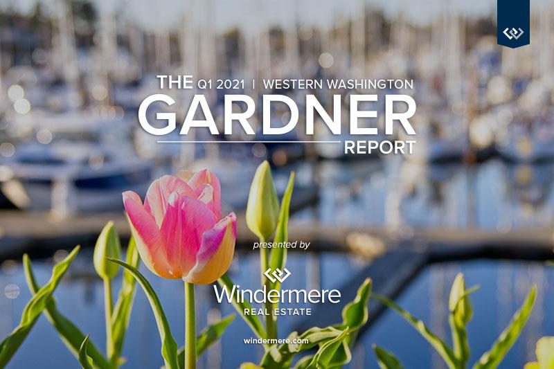 The Gardner Report - Q1 2021