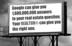 Google has answers - Your REALTOR® has the right one.