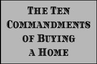 Ten Commandments of Buying a Home