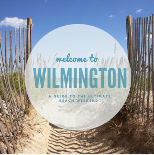 Live and love Wilmington like a tourist