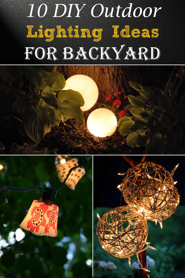10 diy outdoor lighting ideas for backyardg your outdoor gatherings dont need to end when the sun goes down these gorgeous lighting ideas are budget friendly and easy to set up mozeypictures Gallery