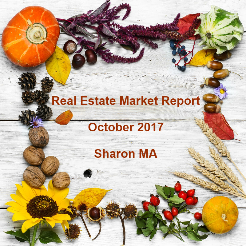 October 2017 Real Estate Market Report for Sharon MA