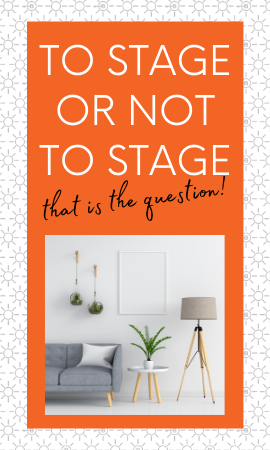 RE TIP FROM A PRO: To Stage or Not to Stage...