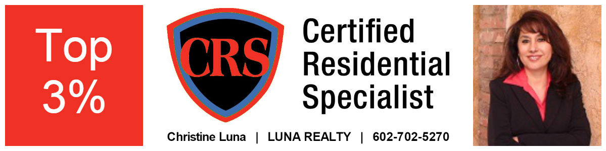 Certified Residential Specialist, Luna Realty Group, Christine Luna, CRS