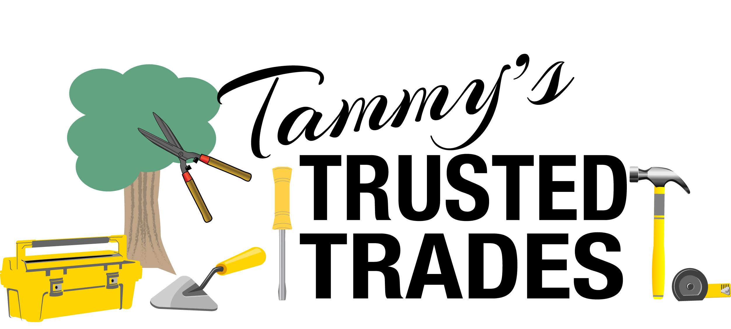 Image: Home Improvement Tools, Text: Tammy's Trusted Trades