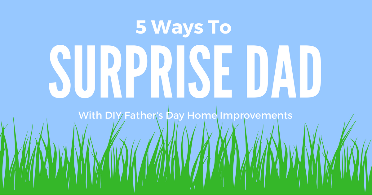 This year, get your dad something he'll really appreciate — help tackling his home improvement to-do list. Here are a few suggestions: