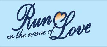 Run in the Name of Love