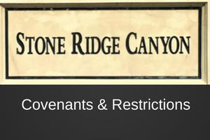 Stone Ridge Canyon - Covenants & Restrictions