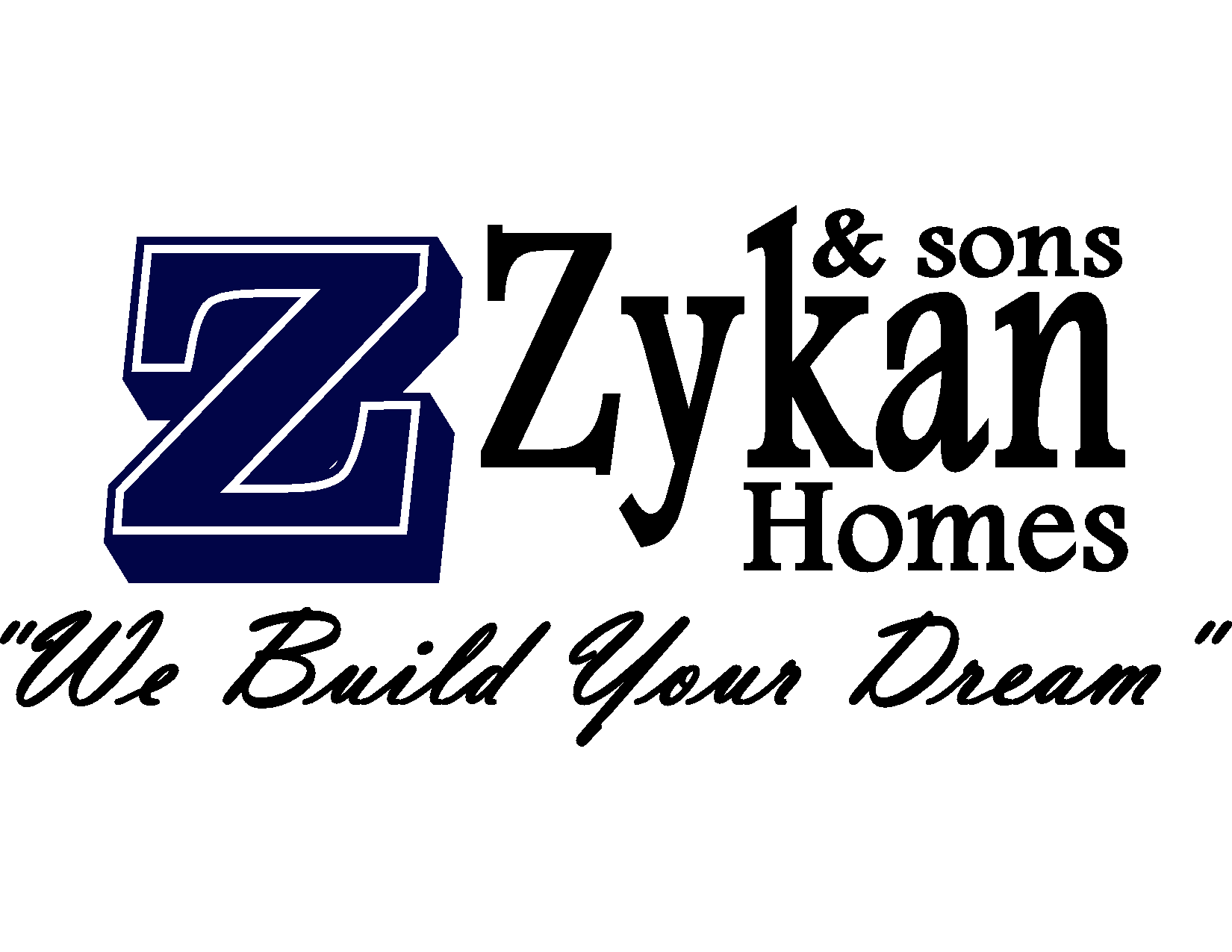 Zykan Son S Homes Meet The Builder