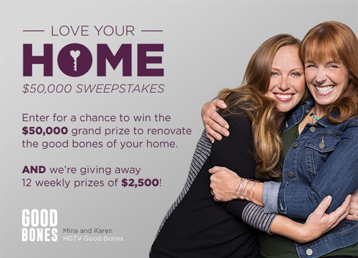 love your home sweepstakes - Good Bones